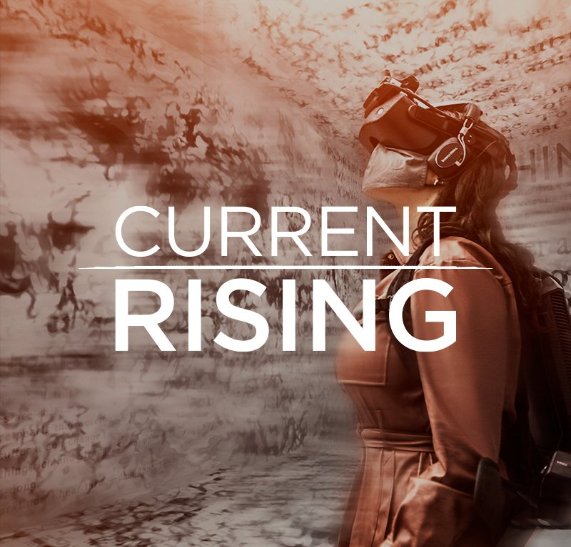 CURRENT RISING